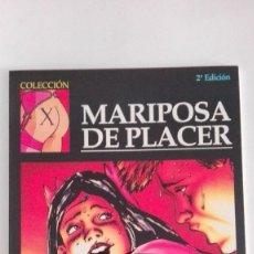 Cómics: FEROCIUS MARIPOSA DE PLACER. EDICIONES LA CÚPULA. COLECCIÓN X. Lote 155281206