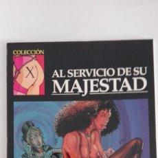 Cómics: MARASCHI AL SERVICIO DE SU MAJESTAD. EDICIONES LA CÚPULA. COLECCIÓN X. Lote 155282330