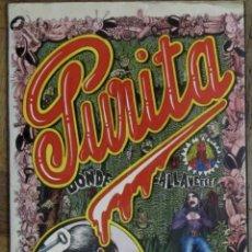 Cómics: PURITA. EDITORIAL MADRÁGORA, 1975. NAZARIO, MARISCAL, PEPICHEK, FARRY, CEESEPE, MONTESOL.... Lote 155487082
