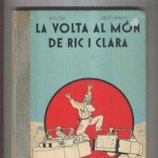 Cómics: LA VOLTA AL MÓN DE RIC I CLARA. WILLEM. JOOST SWARTE. EDICIONES LA CUPULA. EN CATALÁ.. Lote 155489218