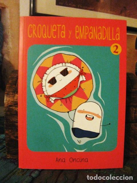 CROQUETA Y EMPANADILLA 2: VUELVE LA PAREJA MÁS SALADA (ANA ONCINA) EDICIONES LA CÚPULA 2015 CÓMIC (Tebeos y Comics - La Cúpula - Autores Españoles)