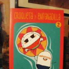 Cómics: CROQUETA Y EMPANADILLA 2: VUELVE LA PAREJA MÁS SALADA (ANA ONCINA) EDICIONES LA CÚPULA 2015 CÓMIC. Lote 155744038