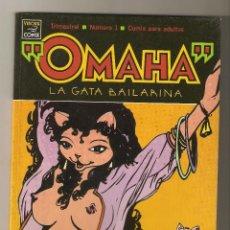 Cómics: OMAHA LA GATA BAILARINA - Nº 1 - REED VALLER Y KATE WORLEY - VIBORA COMIX - ED. LA CUPULA -1991 - . Lote 155790830