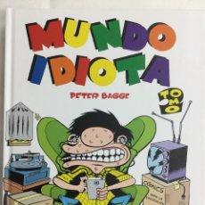 Cómics: MUNDO IDIOTA TOMO 2 - PETER BAGGE - LA CÚPULA. Lote 156474018
