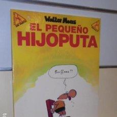 Cómics: EL PEQUEÑO HIJOPUTA WALTER MOERS COLECCION ME PARTO Nº 6 - LA CUPULA - OFERTA. Lote 156647006