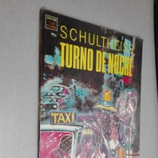 Cómics: TURNO DE NOCHE / SCHULTHEISS / VÍBORA - EDICIÓNES LA CÚPULA. Lote 157097874