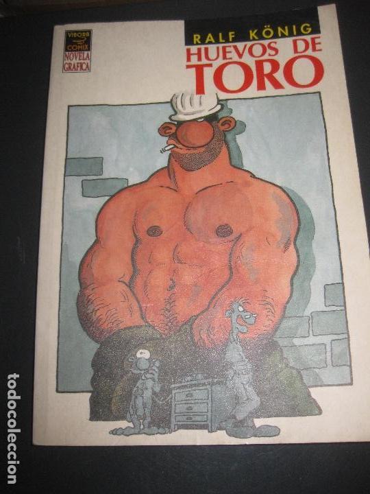 RAÑF KÖNING. HUEVOS DE TORO. VIBORA COMIX NOVELA GRAFICA. EDICIONES LA CUPULA. (Tebeos y Comics - La Cúpula - Comic Europeo)