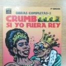 Cómics: CRUMB OBRAS COMPLETAS #2 SI YO FUERA REY (3ª EDICION). Lote 160008054