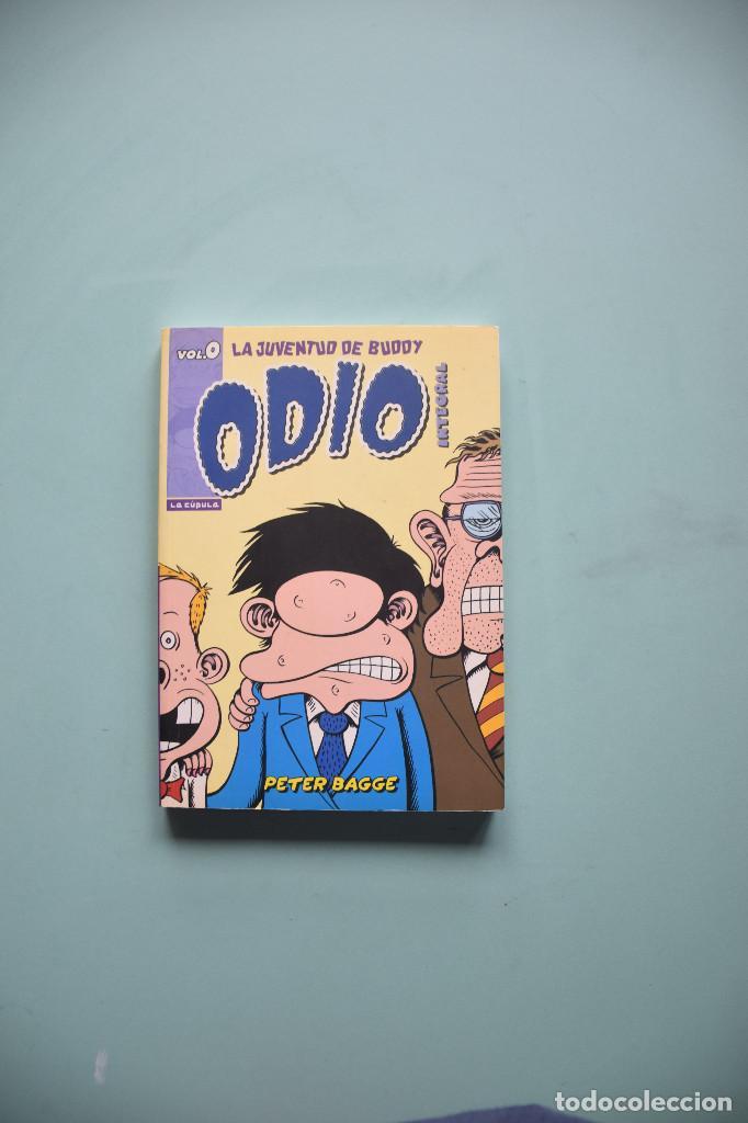 ODIO - INTEGRAL 0 – LA JUVENTUD DE BUDDY :PETER BAGGE – LA CUPULA (Tebeos y Comics - La Cúpula - Comic USA)