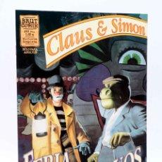 Cómics: BRUT COMIX. CLAUS & SIMÓN. FERIA DE MONSTRUOS (DANIEL ACUÑA / SANTIAGO ARCAS) LA CÚPULA, 2000. OFRT. Lote 211638219