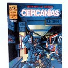 Cómics: BRUT COMIX. CERCANÍAS (QUIM BOU / AL GARCÍA) LA CÚPULA, 1997. OFRT. Lote 206535988