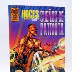 Cómics: BRUT COMIX. SUEÑOS DE PATRIOTA (HOCES) LA CÚPULA, 1995. OFRT. Lote 223669162