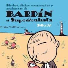 Cómics: BARDÍN. EL SUPERRREALISTA. MAX. EDIC. LA CUPULA. 1ª EDICIÓN. Lote 161370370