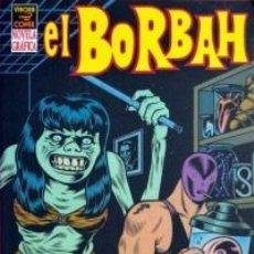 Cómics: EL BORBAH. CHALES BURNS. EDIC. LA CUPULA. Lote 161371134