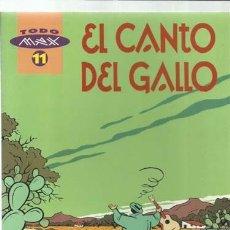 Cómics: TODO MAX 11: EL CANTO DEL GALLO, 1996, LA CÚPULA, MUY BUEN ESTADO. Lote 178902612