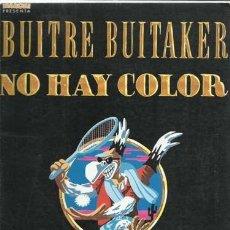 Cómics: BUITRE BUITAKER: NO HAY COLOR, 1985, LA CÚPULA, BUEN ESTADO. Lote 221879503