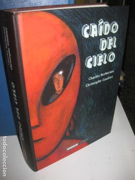 CAIDO DEL CIELO. BERBERIAN / GAULTIER. EDICIONES LA CUPULA, 1ª EDICION 2012 (Tebeos y Comics - La Cúpula - Comic Europeo)