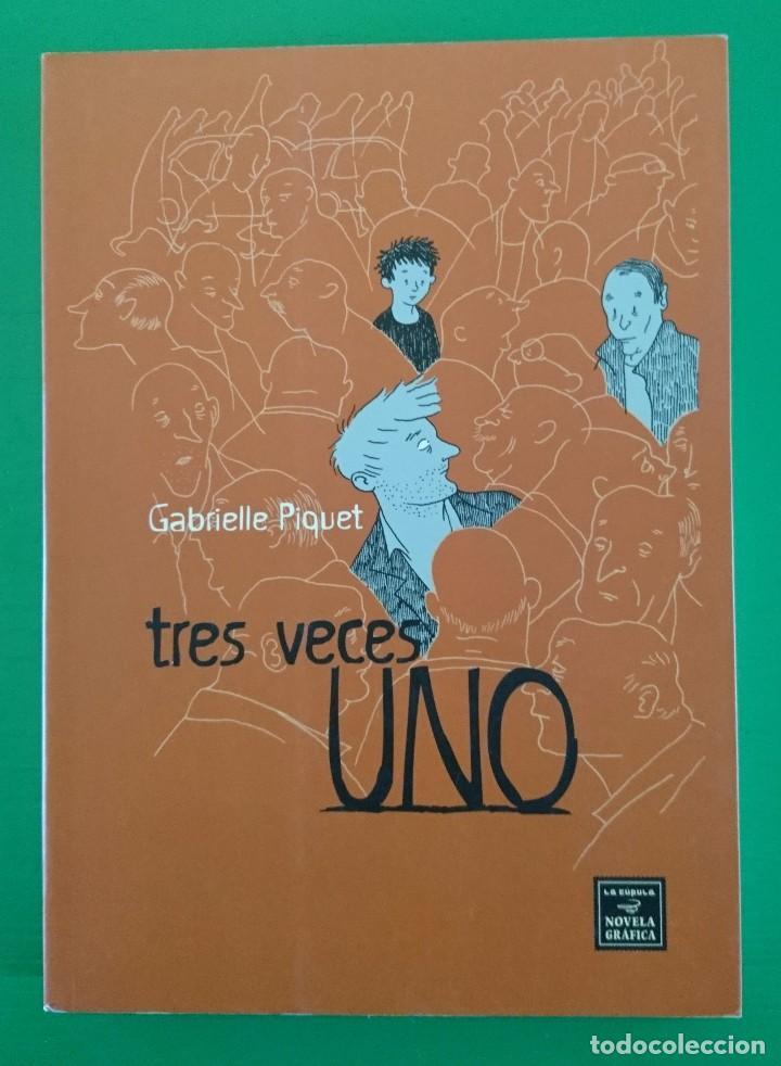TRES VECES UNO, DE GABRIELLE PIQUET (Tebeos y Comics - La Cúpula - Comic Europeo)