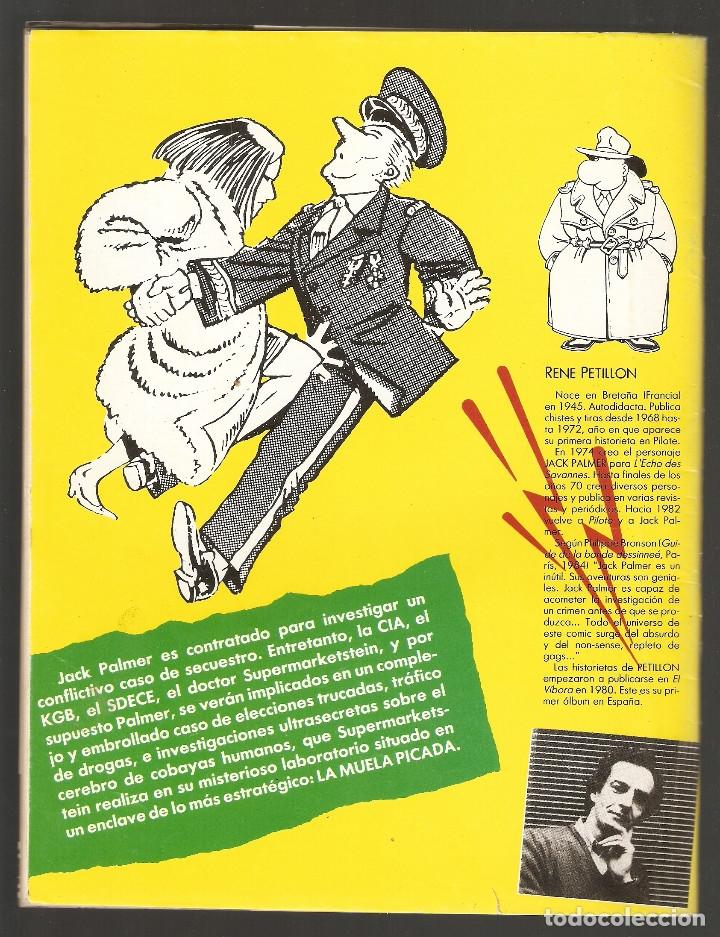 Cómics: HISTORIAS COMPLETAS DE EL VÍBORA - Nº 6 - LA MUELA PICADA - PETILLON - LA CUPULA - 1987 - - Foto 2 - 34897987