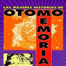Cómics: COMIC006* LAS MEJORES HISTORIAS DE OTOMO, MEMORIAS, VIBORA COMIX 1º EDICION 1993. Lote 164919998