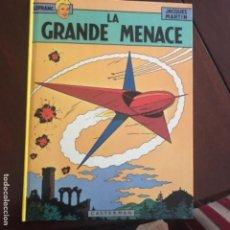 Cómics: LA GRANDE MENACE DE JACQUES MARTIN(FRANCES). Lote 165823490