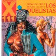 Fumetti: COLECCION X Nº 111 LOS DUELISTAS. GIOVANNI DEGLI ESPOSTI VENTURA. LA CUPULA. Lote 166659254