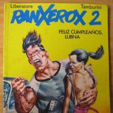 Cómics: RANXEROX 2 - EDICIONES LA CUPULA. Lote 168057456