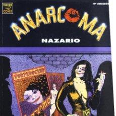 Cómics: ANARCOMA (NAZARIO) - LA CUPULA MUY BUEN ESTADO. Lote 169570116