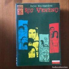 Cómics: BETO HERNÁNDEZ - RÍO VENENO Nº 1 - BRUT COMIX LA CÚPULA 1996. Lote 169625872
