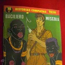 Cómics: HISTORIAS COMPLETAS EL VIBORA 18 - EL TESORO DE LOS IMBALAS - BACILIERO & MESCOLA. Lote 171110349