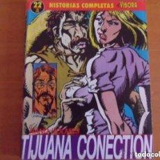 Cómics: HISTORIAS COMPLETAS EL VIBORA Nº 22 - TIJUANA CONECTION - HOLMES - 1ª EDICION. Lote 171110397