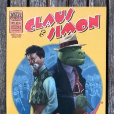Cómics: CLAUS Y SIMON, EN HOLLYWOOD. AUT. SANTIAGO ARCAS Y DANIEL ACUÑA. EDICIONES LA CÚPULA AÑO 1998. NUEVO. Lote 171827252