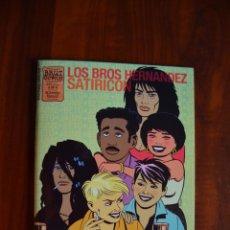 Comics: LOS BROS HERNÁNDEZ SATIRICON. Lote 172444075