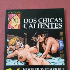 Cómics: COMIC EROTICO - COLECCIÓN X - NUM. 82 - DOS CHICAS CALIENTES - HOPPER WETHERELL. Lote 174427847