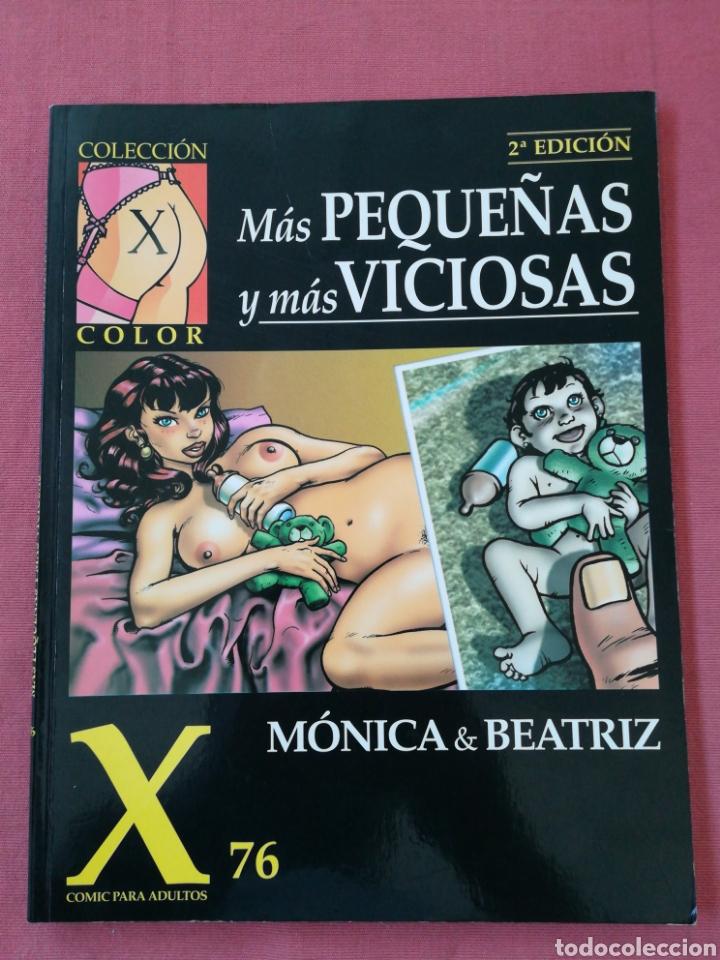 COMIC EROTICO - COLECCIÓN X COLOR - NUM. 76 - MÁS PEQUEÑAS Y MÁS VICIOSAS - MONICA & BEATRIZ (Tebeos y Comics - La Cúpula - Autores Españoles)
