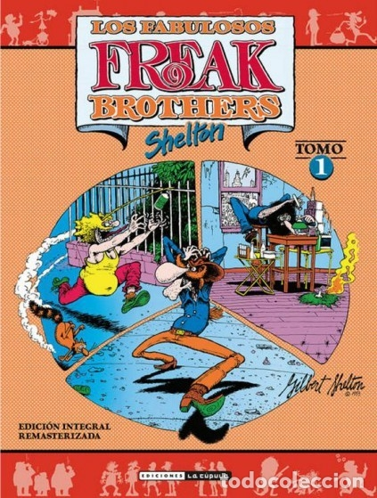 LOS FABULOSOS FREAK BROTHERS TOMO 1 ED. INTEGRAL REMASTERIZADA - LA CUPULA - IMPECABLE - OFI15T (Tebeos y Comics - La Cúpula - Comic USA)