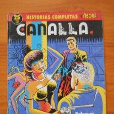 Fumetti: HISTORIAS COMPLETAS EL VIBORA Nº 25 - CANALLA - BALAGUER, ANDREU MARTIN (A). Lote 175673929