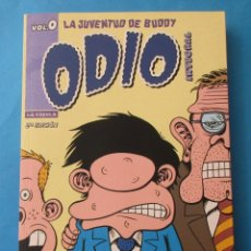 Comics: ODIO INTEGRAL. LA JUVENTUD DE BUDDY. VOL. O. LA CÚPULA 2009. SOLAPS. 158 PÁGINAS. 24 X 17 CM.. Lote 175677032