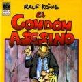 Lote 175915440: EL CONDÓN ASESINO Y EL RETORNO DE EL CONDÓN ASESINO EDICIONES LA CUPULA
