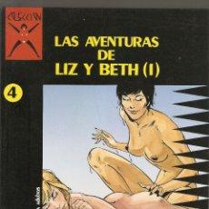 Comics : COLECCION X - Nº 4 - LAS AVENTURAS DE LIZ Y BETH 1 - PRIMERA EDICION - LA CUPULA 1987 - 525 PTS - . Lote 175941260