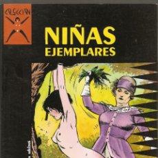 Cómics: COLECCION X - Nº 1 - NIÑAS EJEMPLARES - PRIMERA EDICION - LA CUPULA 1986 - 525PTS -. Lote 175941903