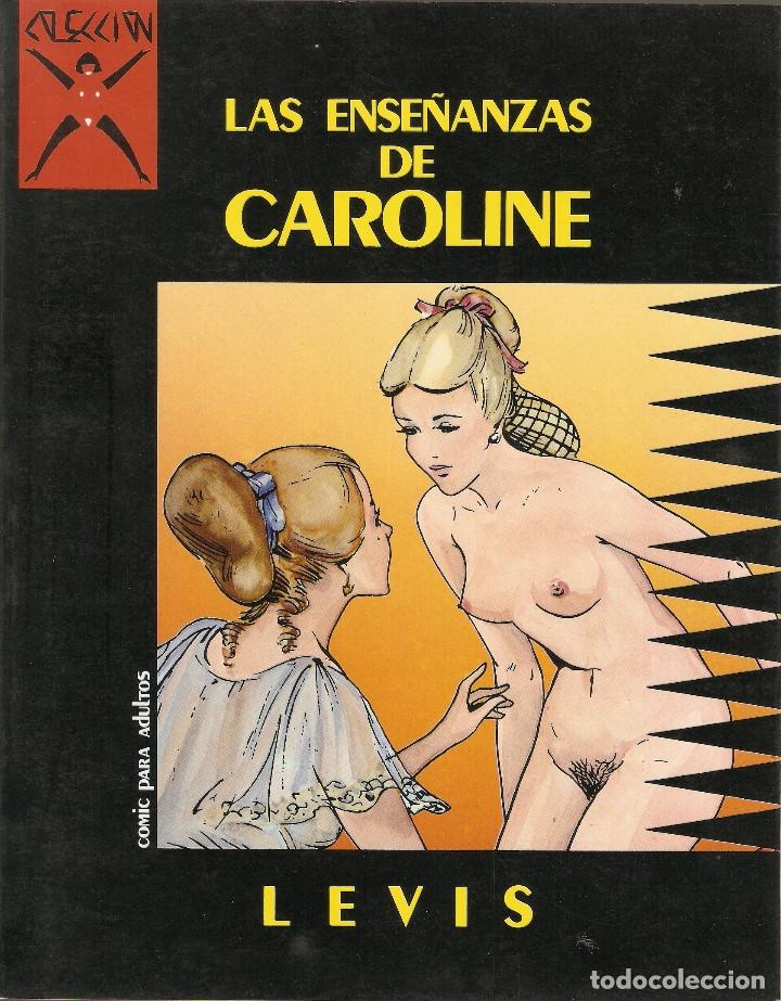 COLECCION X - Nº 2 - LAS ENSEÑANZAS DE CAROLINE - PRIMERA EDICION - LA CUPULA 1986 - 525PTS - (Tebeos y Comics - La Cúpula - Comic Europeo)