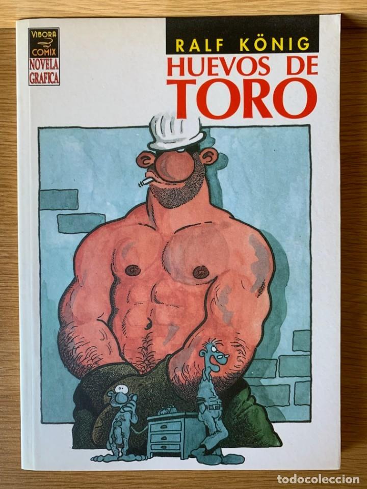 RALF KÖNIG. HUEVOS DE TORO. LA CÚPULA PRIMERA EDICIÓN 1994 (Tebeos y Comics - La Cúpula - Comic Europeo)