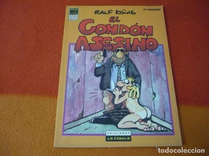 EL CONDON ASESINO ( RALF KONIG ) NOVELA GRAFICA LA CUPULA VIBORA COMIX (Tebeos y Comics - La Cúpula - El Víbora)