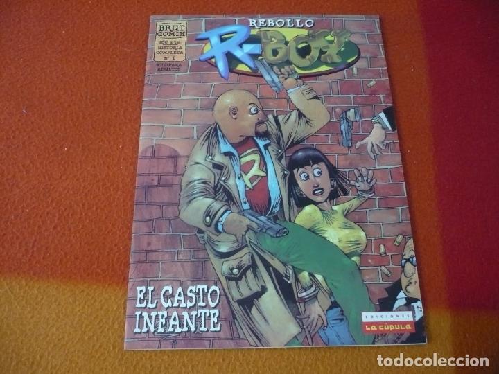 R-BOY EL CASTO INFANTE ( REBOLLO ) ¡BUEN ESTADO! LA CUPULA BRUT COMIX (Tebeos y Comics - La Cúpula - Autores Españoles)