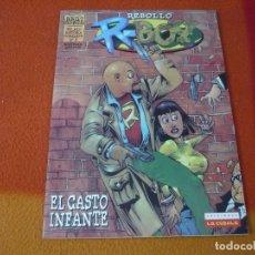 Cómics: R-BOY EL CASTO INFANTE ( REBOLLO ) ¡BUEN ESTADO! LA CUPULA BRUT COMIX. Lote 176253044
