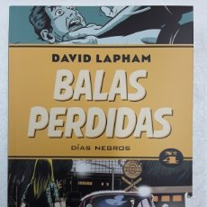 Cómics: BALAS PERDIDAS 4. DÍAS NEGROS - DAVID LAPHAM - LA CÚPULA. Lote 176819767