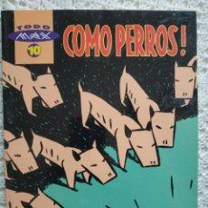 Fumetti: MAX. COMO PERROS. TOMO TODO MAX 10. EN MUY BUEN ESTADO. Lote 177053202