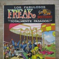 Cómics: LOS FABULOSOS FREAK BROTHERS - SHELTON - TOTALMENTE PASADOS - LA CUPULA. Lote 177867287