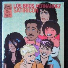 Cómics: LOS BROS HERNANDEZ SATIRICON NUMERO ÚNICO - BRUT COMIX LA CUPULA (NUEVO). Lote 178251118